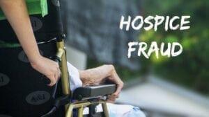 Hospice fraud